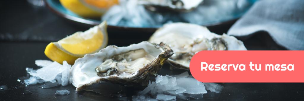 Reserva una mesa con nosotros en Barcelona para comer ostras frescas